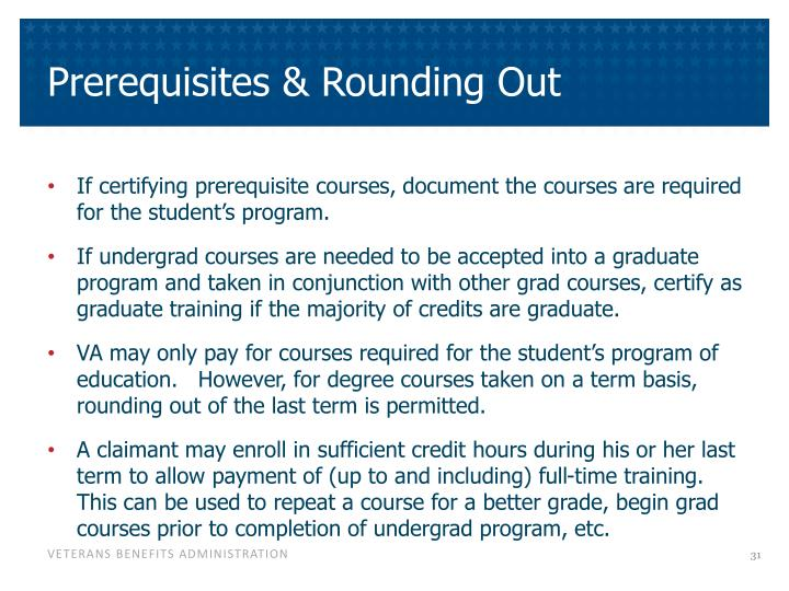 Prerequisites & Rounding Out