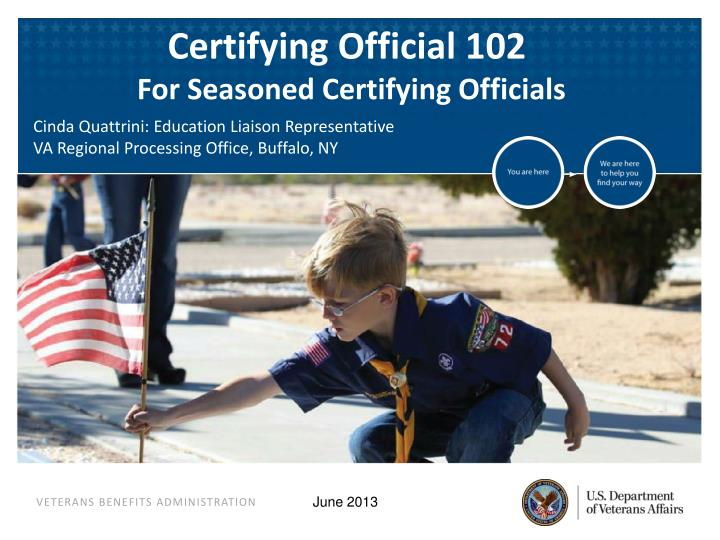 Certifying Official 102