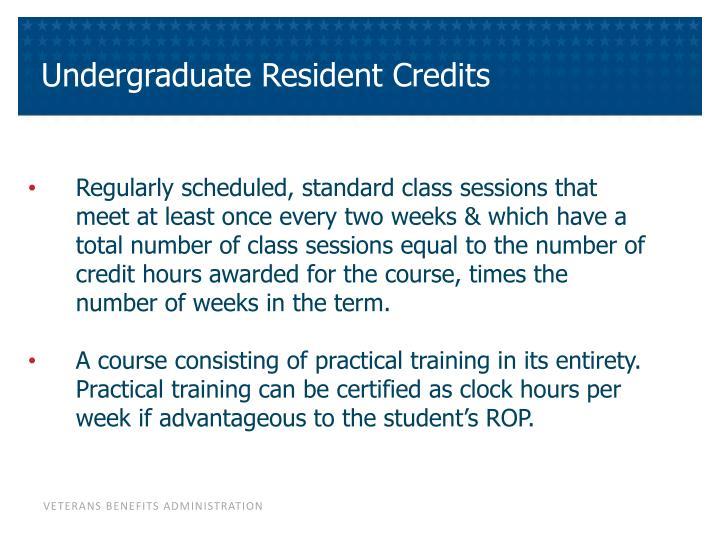 Undergraduate Resident Credits