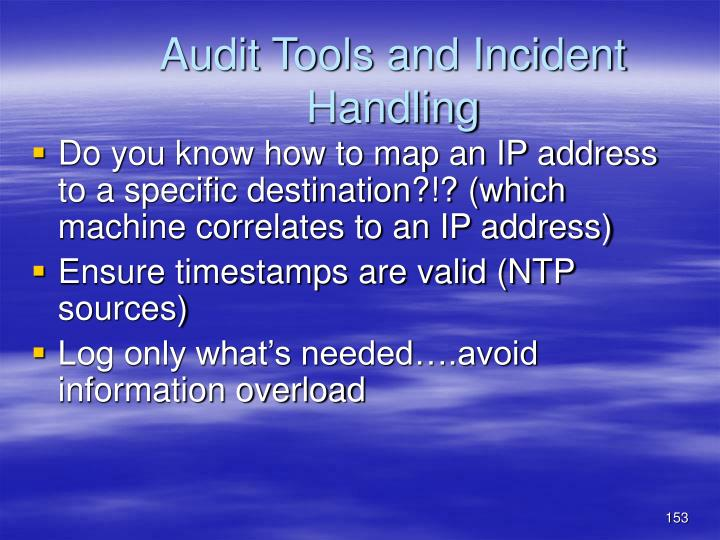 Audit Tools and Incident Handling