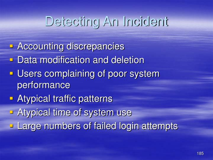 Detecting An Incident