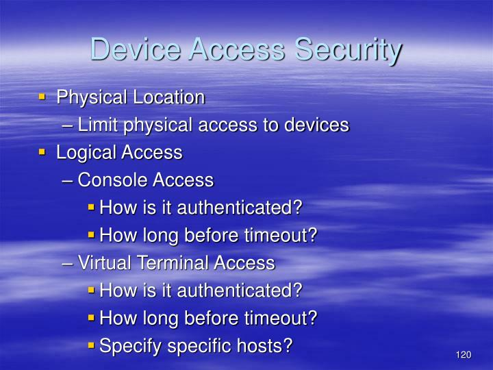 Device Access Security