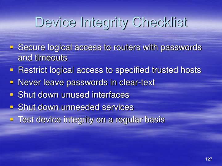 Device Integrity Checklist
