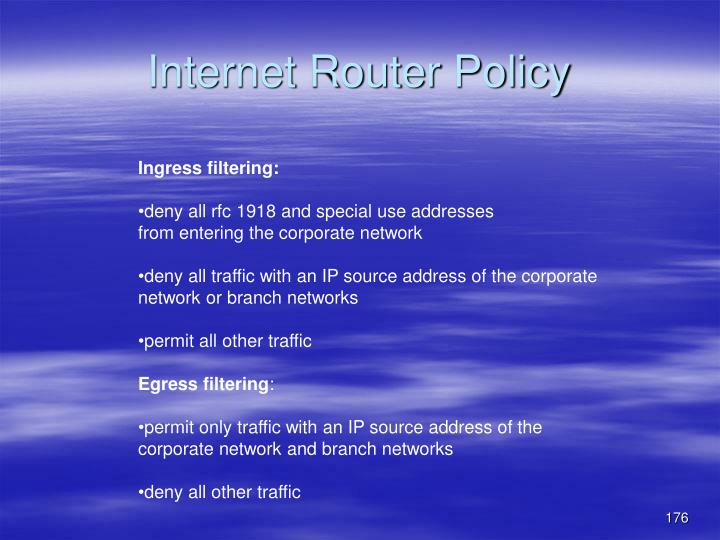 Internet Router Policy