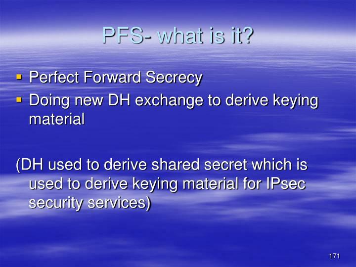 PFS- what is it?