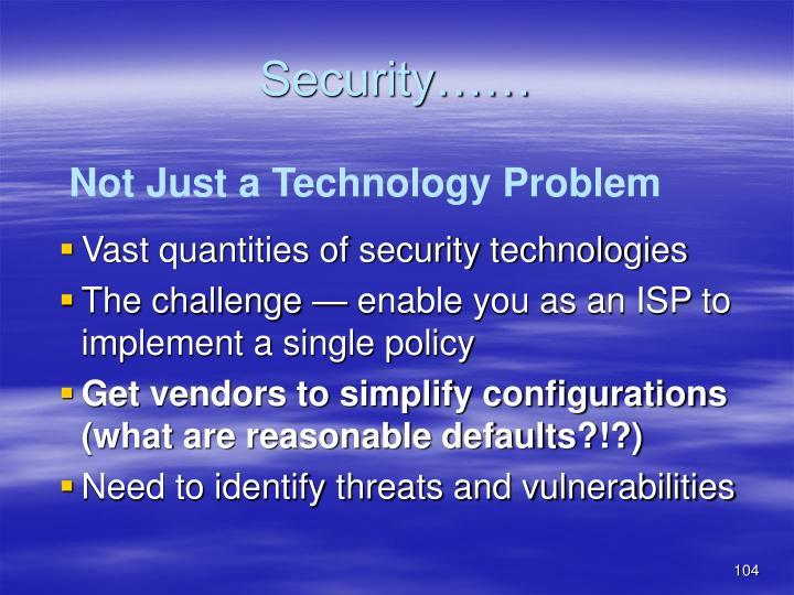 Security……