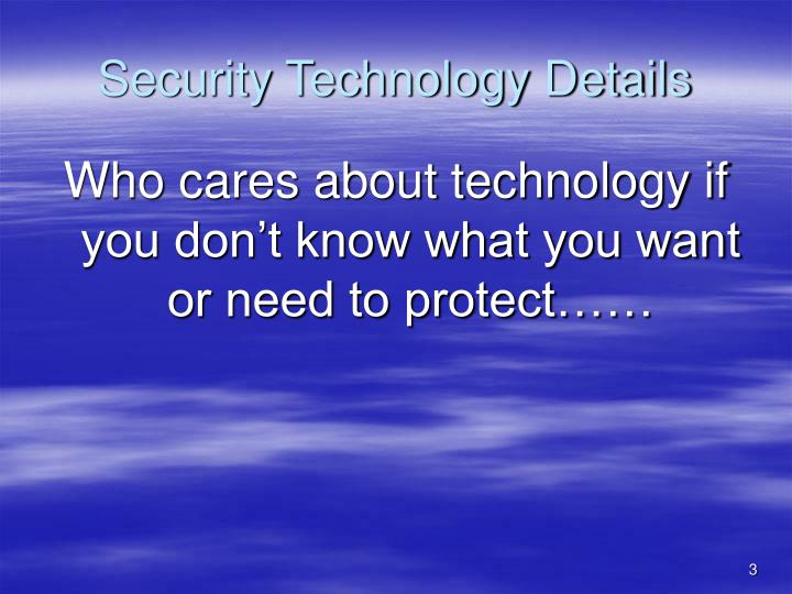 Security Technology Details