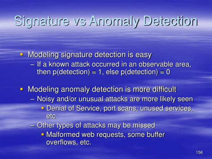 Signature vs Anomaly Detection