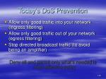 today s dos prevention