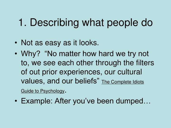 1. Describing what people do