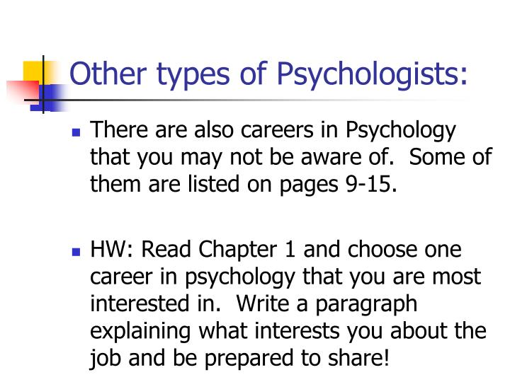 Other types of Psychologists: