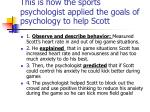 this is how the sports psychologist applied the goals of psychology to help scott