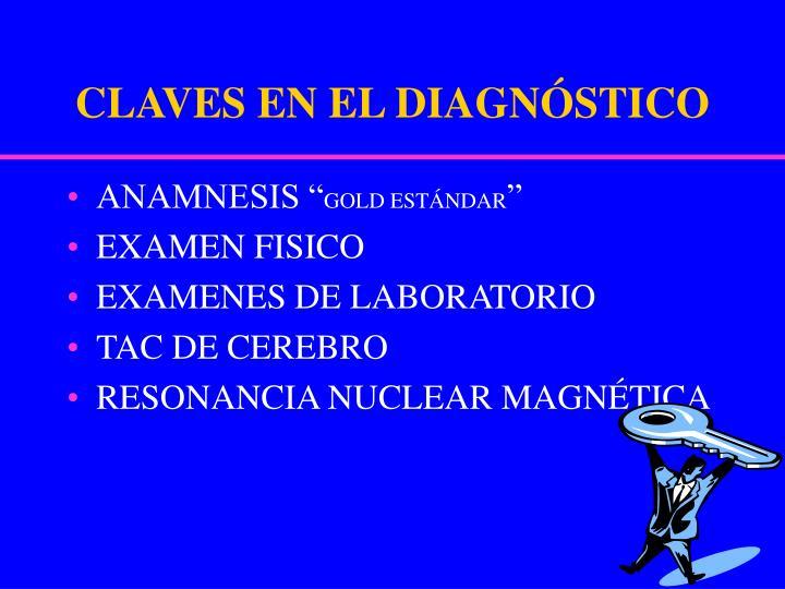 CLAVES EN EL DIAGNÓSTICO