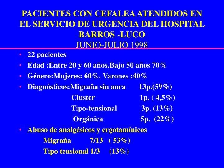 PACIENTES CON CEFALEA ATENDIDOS EN EL SERVICIO DE URGENCIA DEL HOSPITAL BARROS -LUCO