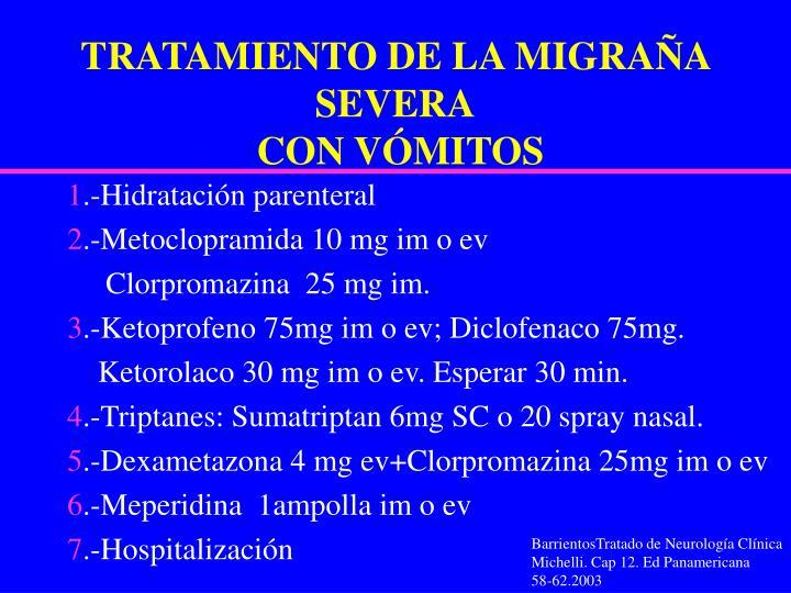 TRATAMIENTO DE LA MIGRAÑA SEVERA