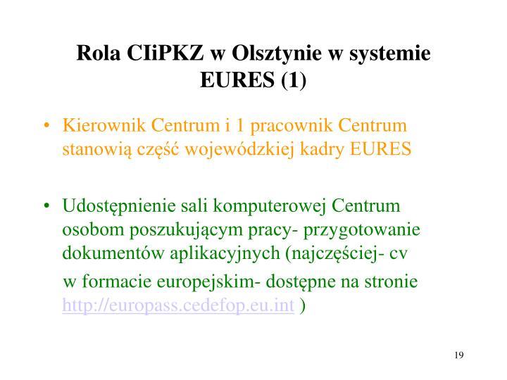 Rola CIiPKZ w Olsztynie w systemie EURES (1)
