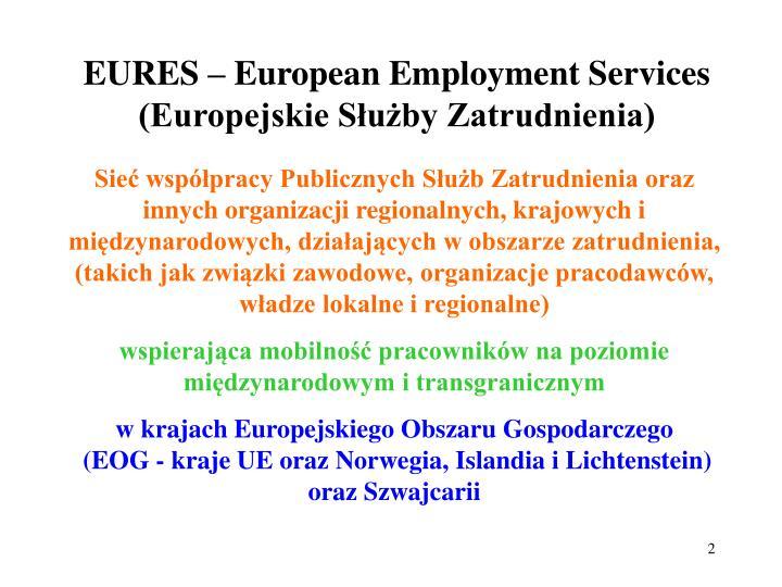 EURES – European Employment Services (Europejskie Służby Zatrudnienia)
