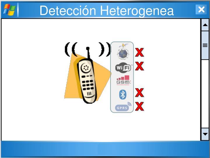 Detección Heterogenea