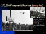 270 000 fluege mit proviant supplies