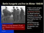 berlin hungerte und fror im winter 1948 49