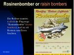 rosinenbomber or raisin bombers