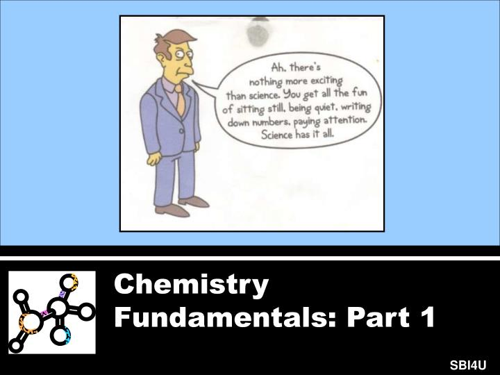 Chemistry Fundamentals: Part 1