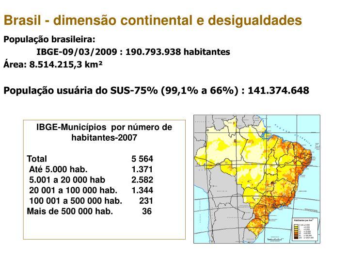 Brasil - dimensão continental e desigualdades