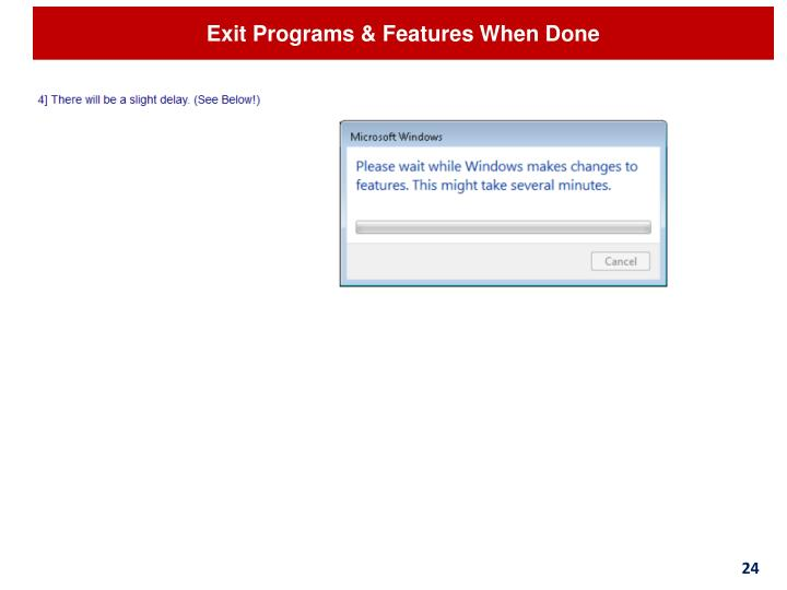 Exit Programs & Features When Done