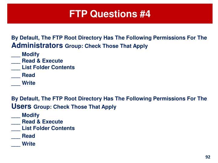 FTP Questions #4