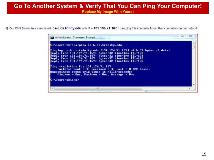 Go To Another System & Verify That You Can Ping Your Computer!