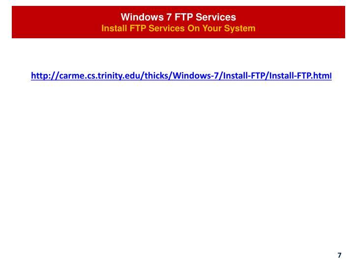 Windows 7 FTP Services