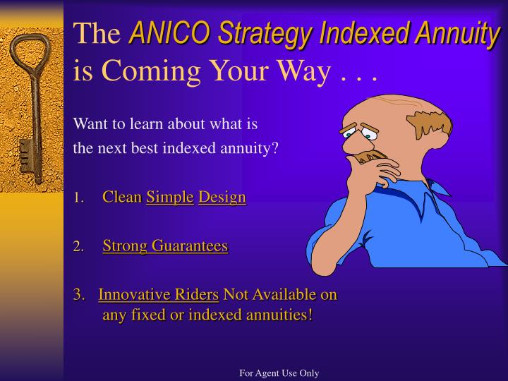 The anico strategy indexed annuity is coming your way