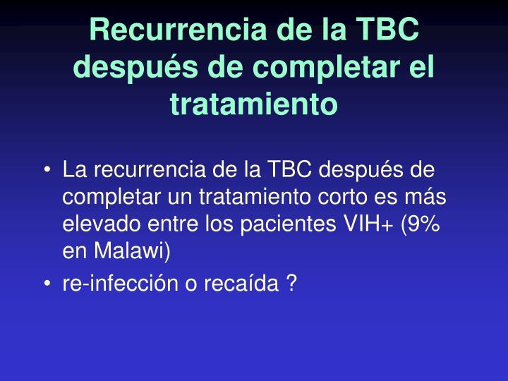 Recurrencia de la TBC después de completar el tratamiento
