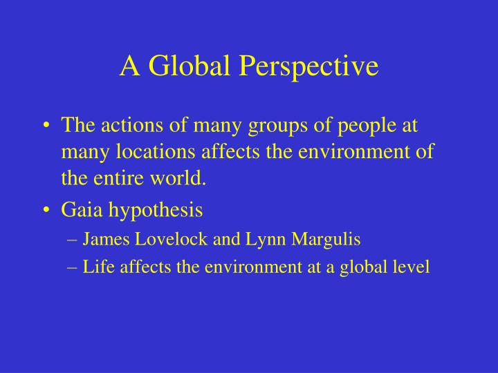 A Global Perspective