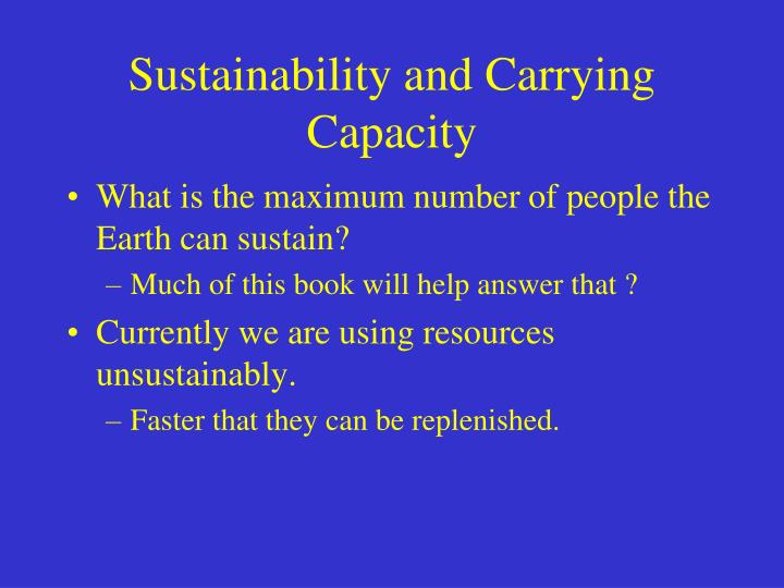 Sustainability and Carrying Capacity