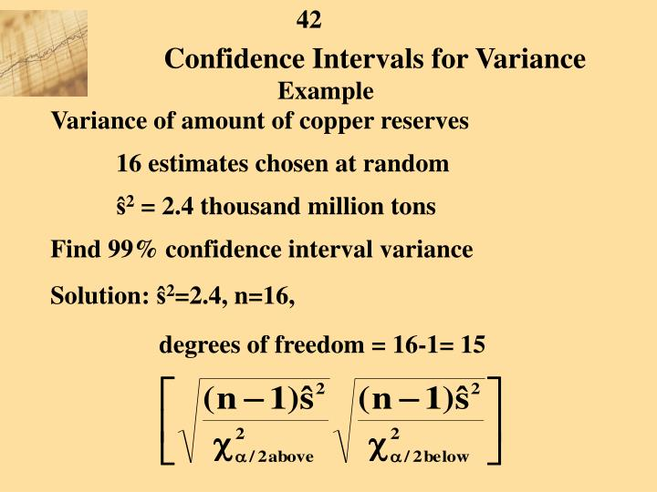 Confidence Intervals for Variance