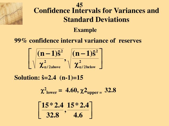 Confidence Intervals for Variances and Standard Deviations