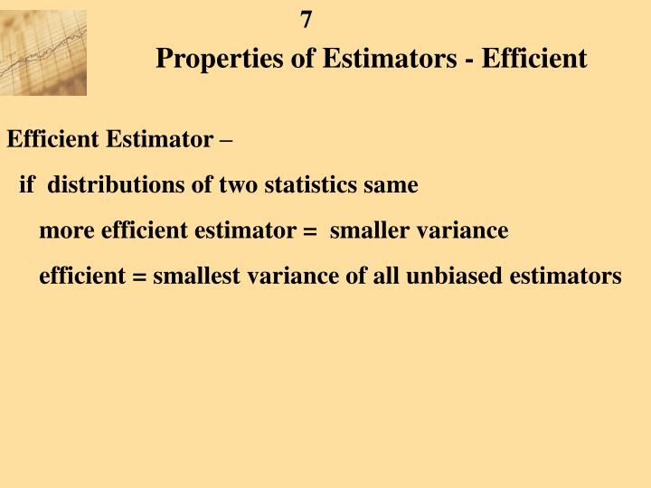Properties of Estimators - Efficient