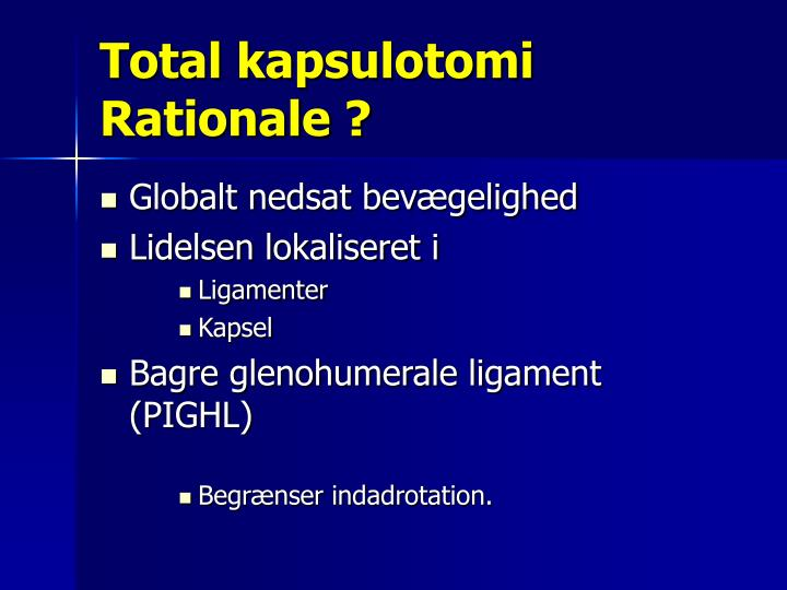 Total kapsulotomi Rationale ?