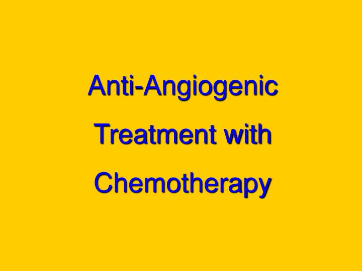 Anti-Angiogenic