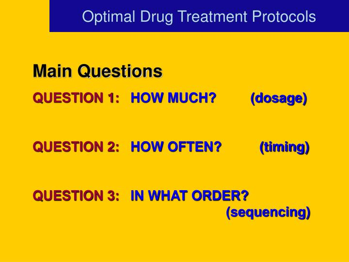 Optimal Drug Treatment Protocols