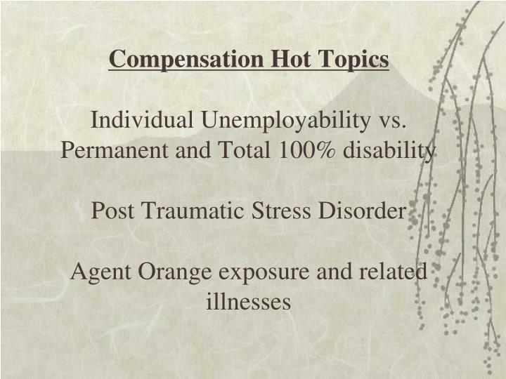 Compensation Hot Topics
