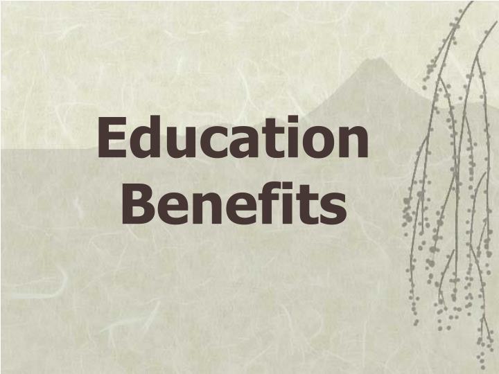 Education Benefits