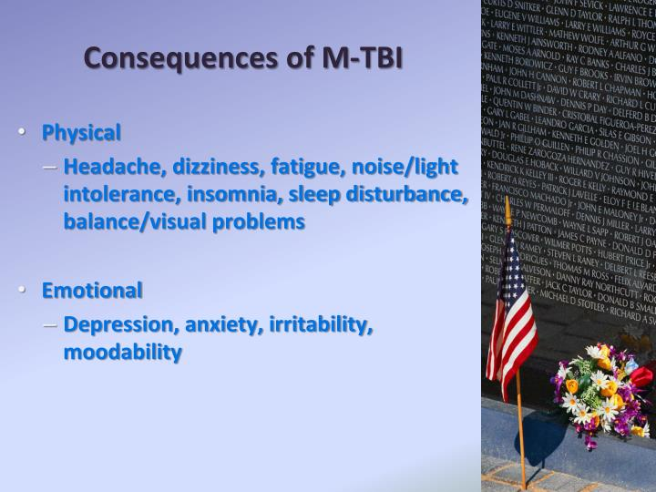 Consequences of M-TBI