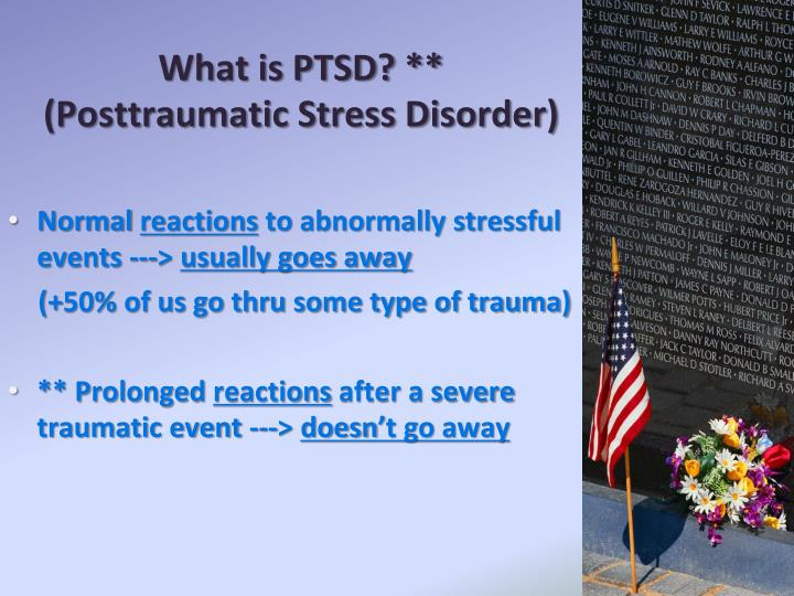 What is PTSD? **