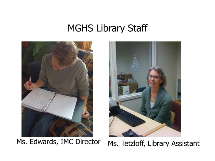 MGHS Library Staff