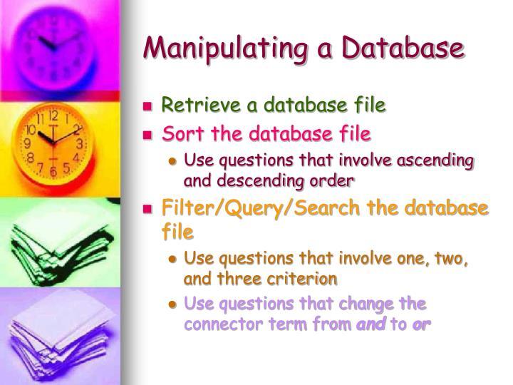 Manipulating a Database