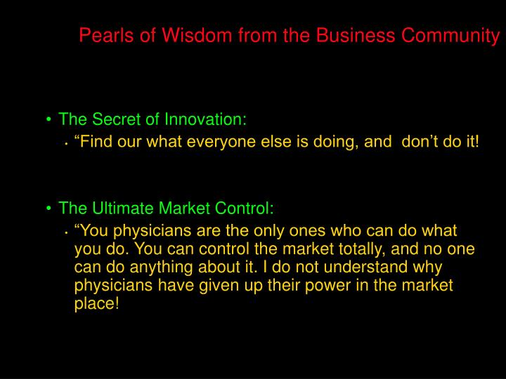 Pearls of Wisdom from the Business Community