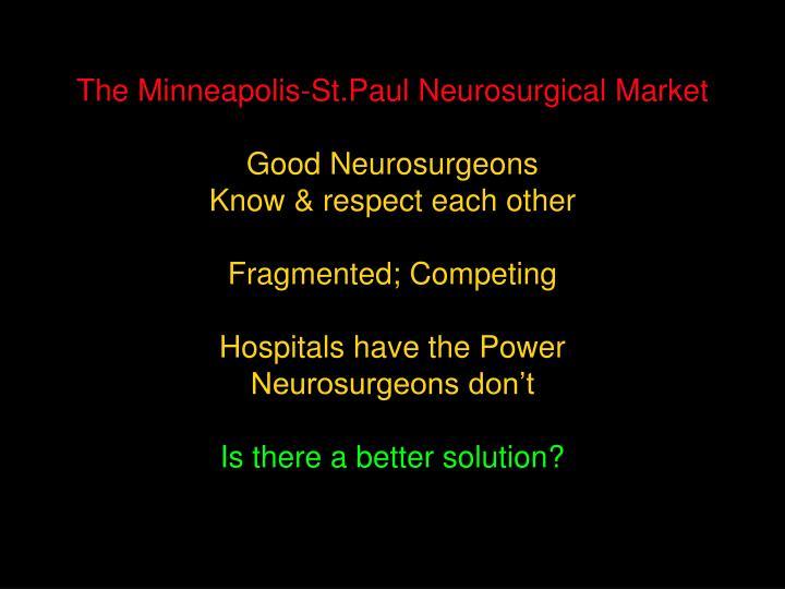 The Minneapolis-St.Paul Neurosurgical Market