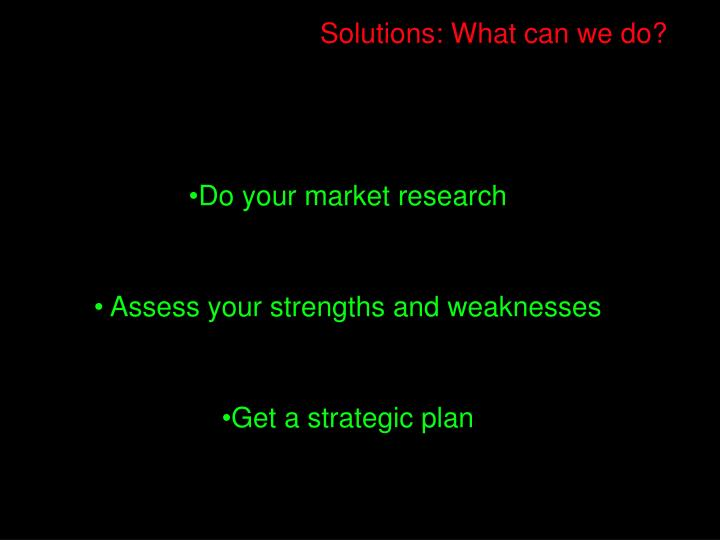Solutions: What can we do?